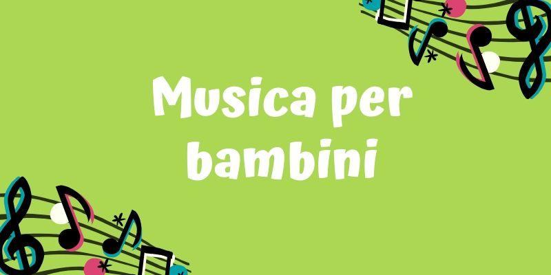 Musica per i bambini