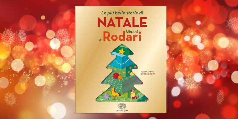 Le più belle storie di Natale di Gianni Rodari