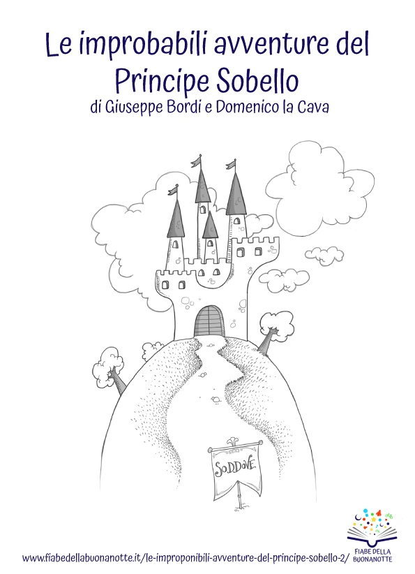 Disegno di un castello de Le avventure del principe Sobello del regno di Soddove